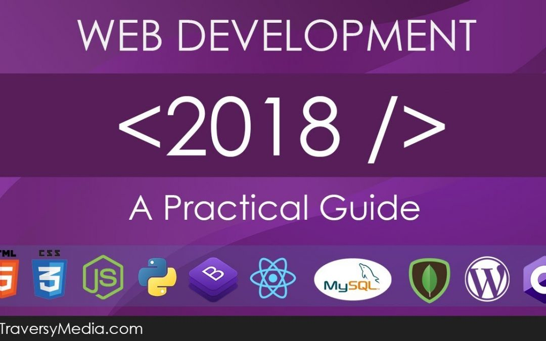 Web Development in 2018 – A Practical Guide